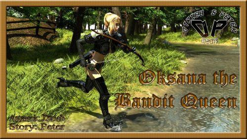 Oksana the Bandit Queen - Part One